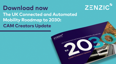 The UK Connected and Automated Mobility Roadmap to 2030: CAM Creators Update