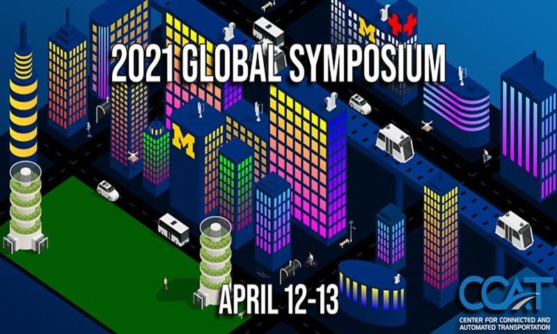 2021 Global Symposium for Connected & Automated Vehicles and Infrastructure