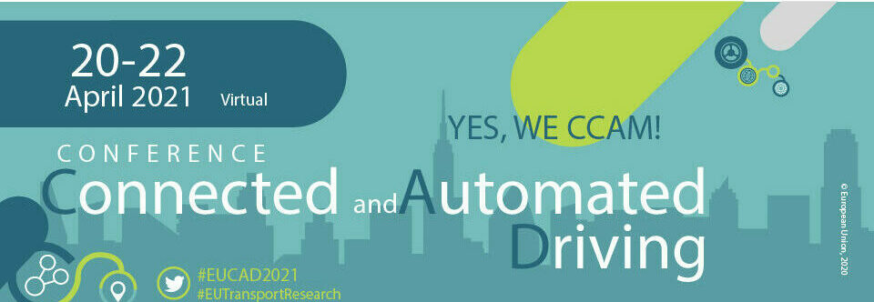 EUCAD 2021 – 3rd European Conference on Connected and Automated Driving – Registration now open!