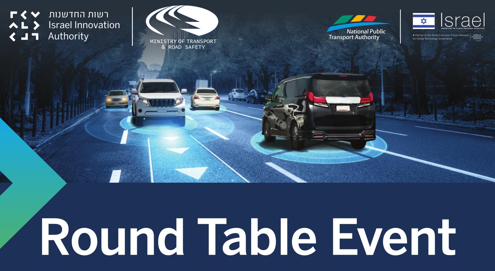 Round Table Event – Regulatory Framework for Driverless AV Trials